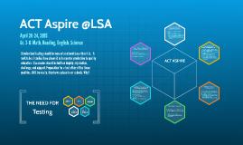 ACT Aspire @LSA