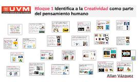 Bloque 1 Identifica a la creatividad como parte del pensamie
