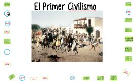 Copy of El Primer Civilismo