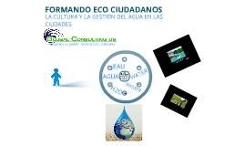 Copy of Formando Eco-Ciudadanos