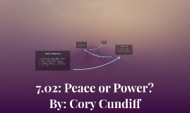 7.02: Peace or Power?