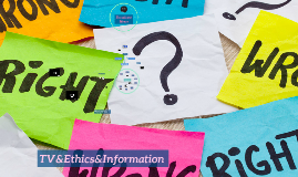 Ethics&TV Information