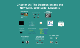Chapter 26 Lesson 1: The Depression and the New Deal, 1929-1939