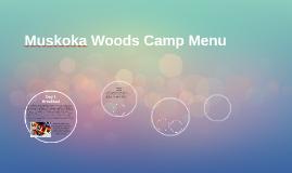Muskoka Woods Camp Menu
