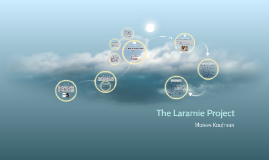 the laramie project by kristin t on prezi