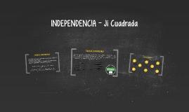 INDEPENDENCIA - Ji Cuadrada