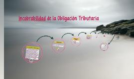 Copy of Incobrabilidad de la Obligación Tributaria