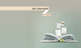 Copy of Miss Journalist