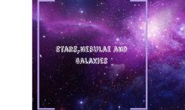 Stars,Nebulae and Galaxies