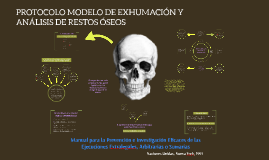 Copy of PROTOCOLO MODELO DE EXHUMACIÓN Y ANÁLISIS DE RESTOS ÓSEOS