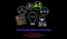 Copy of Teoría Analítica Carl Jung