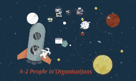 A-2 People in Organisations