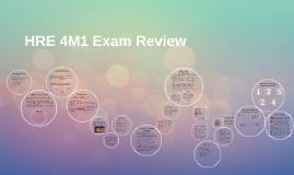 HRE 4M1 Exam Review