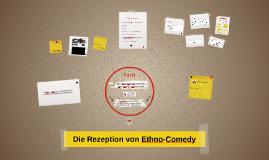 Rezeption von Ethno-Comedy