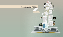 Creation of a Nation
