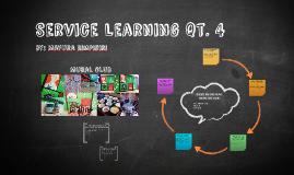 Service Learning Qt.4