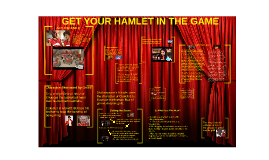 GET YOUR HAMLET IN THE GAME