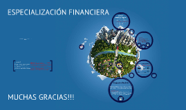 Copy of Especializacion Financiera
