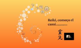Copy of Reiki, começa el camí..............