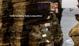 Copy of Body Composition