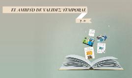 AMBITO DE VALIDEZ TEMPORAL