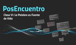 PosEncuentro (Clase VI)