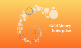 Gold Money Enterprise