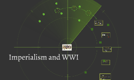 Imperialism and WWI