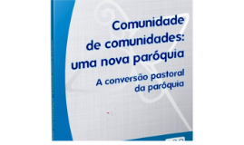 (1) Comunidade de Comunidades - Doc. 100 da CNBB - Versão Completa