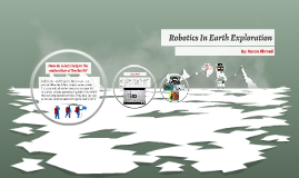 Robotics In Earth Exploration