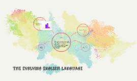 The evolving english language