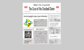 The Case of the Crushed Clown