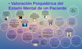 • Valoración Psiquiátrica del Estado Mental de un Paciente