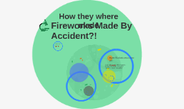 Fireworks Made By Accident?!