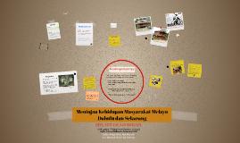 Meninjau Kehidupan Masyarakat Melayu Dahulu dan Sekarang