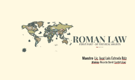 ROMAN LAW, First part, of the real rights