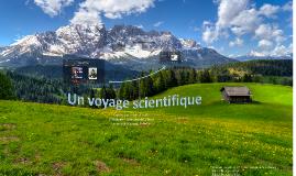 Un voyage scientifique