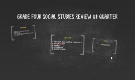 GRADE FOUR SOCIAL STUDIES REVIEW 1st QUARTER