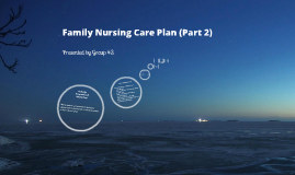 Family Nursing Care Plan (Part 2)