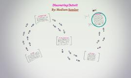 Discovering Detroit