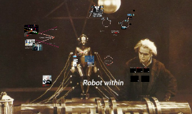 Copy of Robot Within
