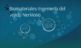 Biomateriales-Ingenieria del Tejido Nervioso