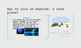 Neptune: A cold planet
