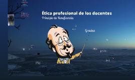 Principio de Beneficiencia - Ética Profesional docente