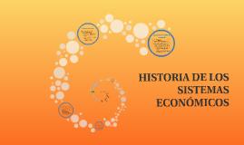 HISTORIA DE LOS SISTEMAS ECONÓMICOS
