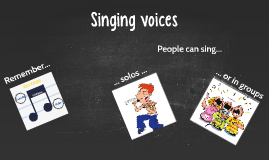 Singing voices