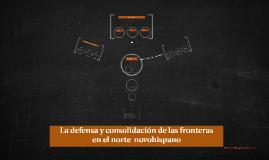 La defensa y consolidación de las fronteras