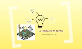 La ingeniería en el Perú