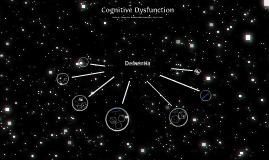 Cognitive Dysfunction - Dementia