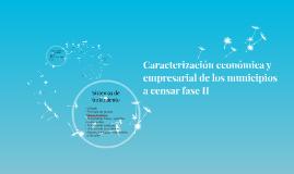 Caracterización Económica y Empresarial de los municipios a